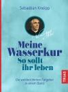 MEINE WASSERKUR / SO SOLLT IHR LEBEN